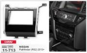 Переходная рамка Carav 11-713 для Nissan Pathfinder (R52) 2013+, 2 DIN