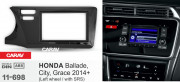 Переходная рамка Carav 11-698 для Honda City, Ballade, Grace 2014+, 2DIN