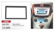 Переходная рамка Carav 11-289 Brilliance BS6 (M1) 2006-2009, 2din