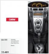 Переходная рамка Carav 11-401 Toyota Yaris,Vitz, Platz 2005-2010 (Black), 2-DIN